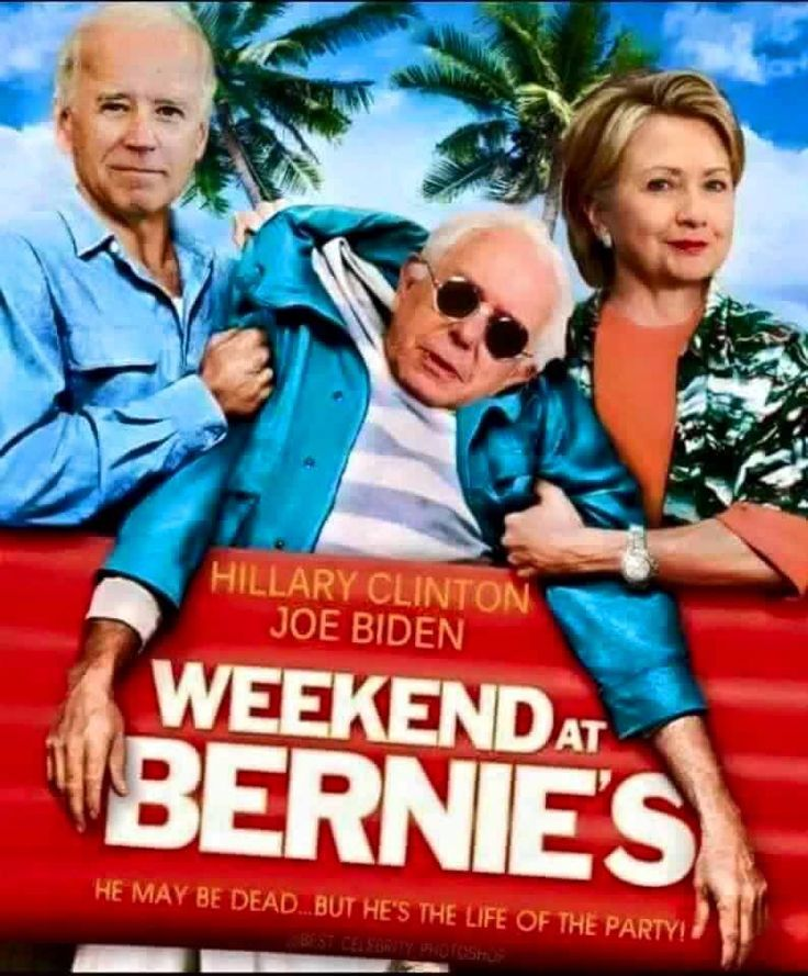 Weekend at Bernie's with Hillary Clinton & Joe Biden
