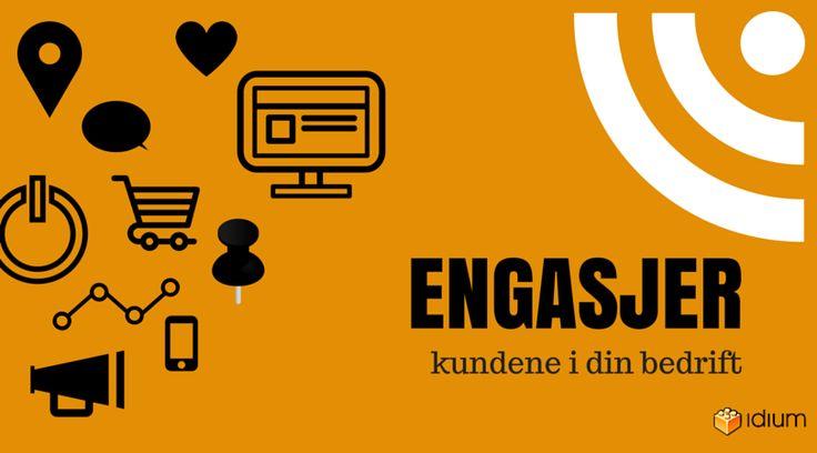 Grafisk bilde med teksten engasjer deg i dine kunder. Idium.