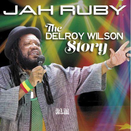 Reggae Land Muzik Store - Jah Ruby : The Delroy Wilson Story 2CD, $15.98 (http://www.reggaelandmuzik.com/jah-ruby-the-delroy-wilson-story-2cd/)