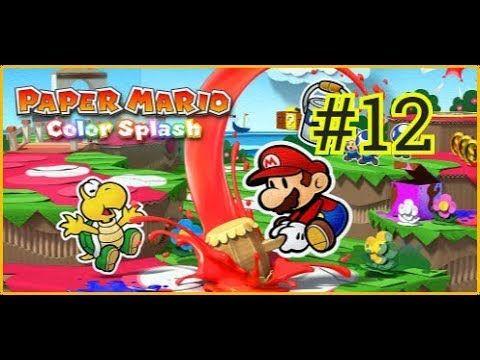 Paper Mario: Color Splash - Nintendo Wii U ★#12★ [Maxy Long Gameplay] NO...