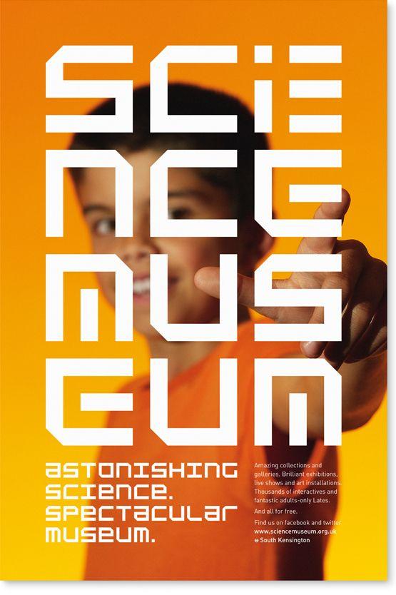 Science Museum Poster by Johnson Banks. http://www.johnsonbanks.co.uk/