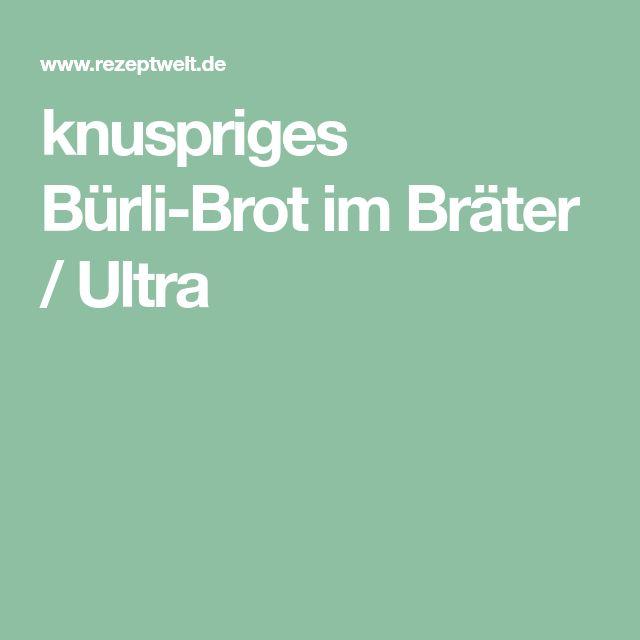 knuspriges Bürli-Brot im Bräter / Ultra