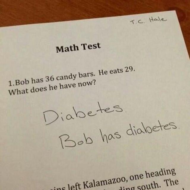 """En esta prueba de matemáticas le preguntaron al alumno Hale qué pasaría si Bob comía 29 de las 36 barras de caramelos que tenía. Y el alumno respondió la pregunta """"Qué tiene ahora"""" con una contundente frase: """"Bob tiene diabetes"""""""