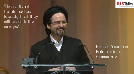 "Green & Eco-friendly Shariah. ""Support Fair Trade Commerce for a Better World"" by Shaykh Hamza Yusuf - RIS Canada (VIDEO) 