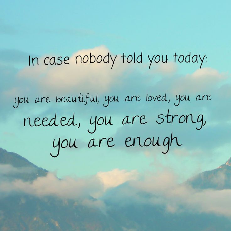 You Are Loved Quotes: 17+ Best Ideas About You Are Enough Quote On Pinterest