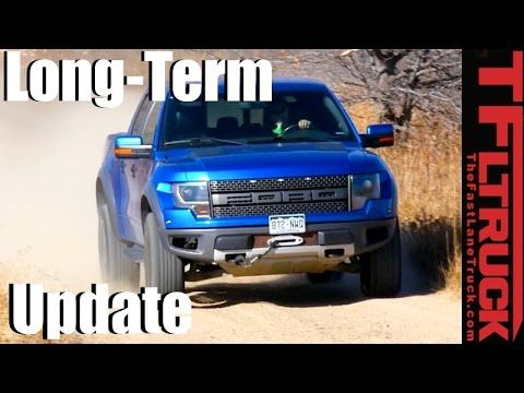 How Reliable is the Ford Raptor? 2014 Raptor Long-Term Update - YouTube