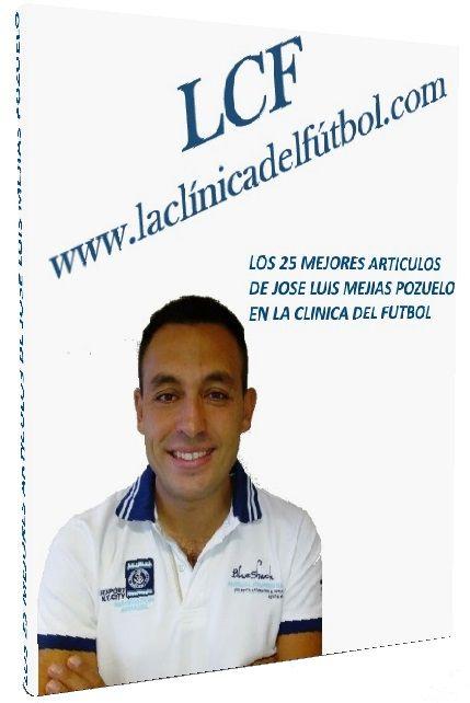 Hola estimados amigos, con mucho orgullo publicamos hoy este fantastico E-Book con los 25 mejores Articulos de Jose Luis Mejias Pozuelo, Entrenador Nacional de Futbol Nivel III, UEFA PRO. Muchas gracias Jose Luis por tu aporte de calidad y por compartir tus Conocimientos.