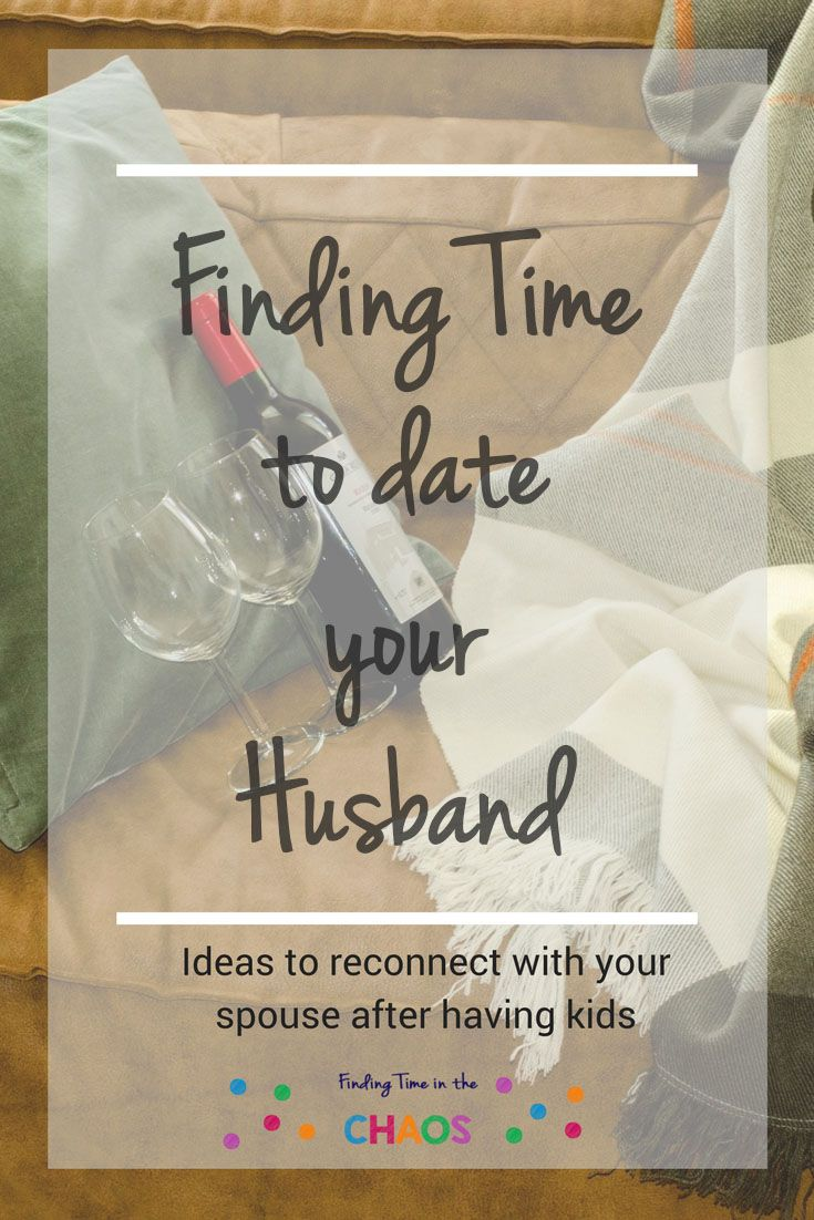 Does life get in the way of spending time with your spouse. Find time to date your husband