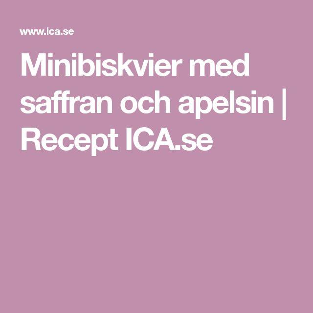 Minibiskvier med saffran och apelsin | Recept ICA.se