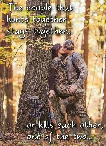 Bahaha! There is definitely truth in this, which is why after the second time we sat in a stand together all those years ago I gave mine the boot & have hunted alone ever since. There's still the occasional blowup if we dog drive or turkey hunt together...but what in the world would we do if we didn't hunt?? So thankful I have someone that doesn't mind that I share some of his hobbies.
