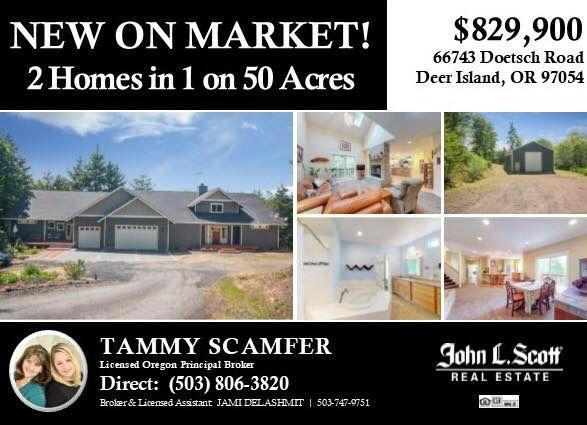 Oregon Real Estate Listed By Tammy Scamfer Of John L Scott In Scappoose Or Licensed Oregon Principal Broker Realtor License Deer Island Scappoose