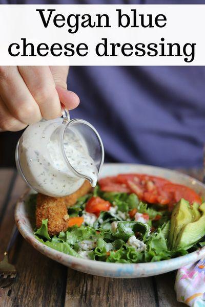 Vegan Blue Cheese Dressing Recipe In 2020 Vegan Blue Cheese Dressing Best Sauce Recipe Vegan Sauce Recipes