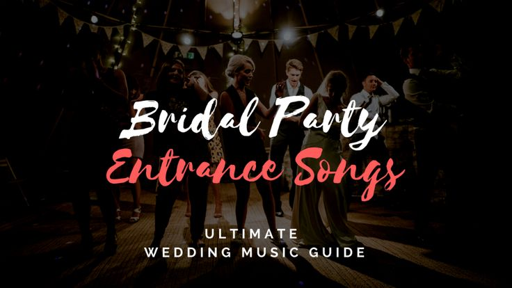 The Best Songs For The Grand Entrance Of The Wedding Party: Best 25+ Bride Entrance Songs Ideas On Pinterest