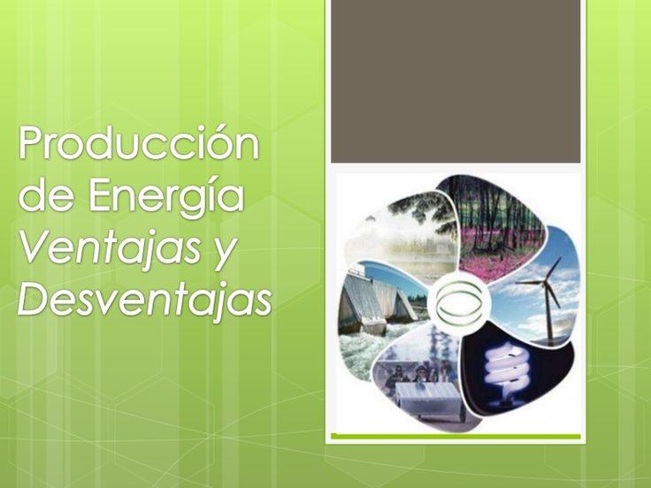 TIPOS DE ENERGÍAS:   Energías renovables: Son aquellas que se producen en la    naturaleza de forma continua y son inagotables.       Algunas son:          …