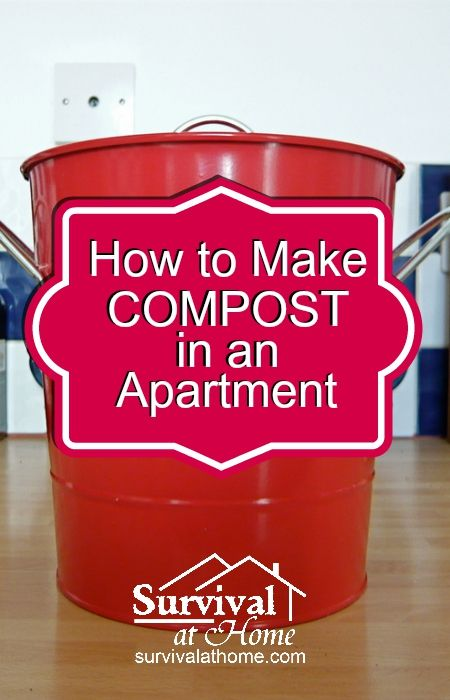 How to Make Compost in an Apartment » Survival at Home