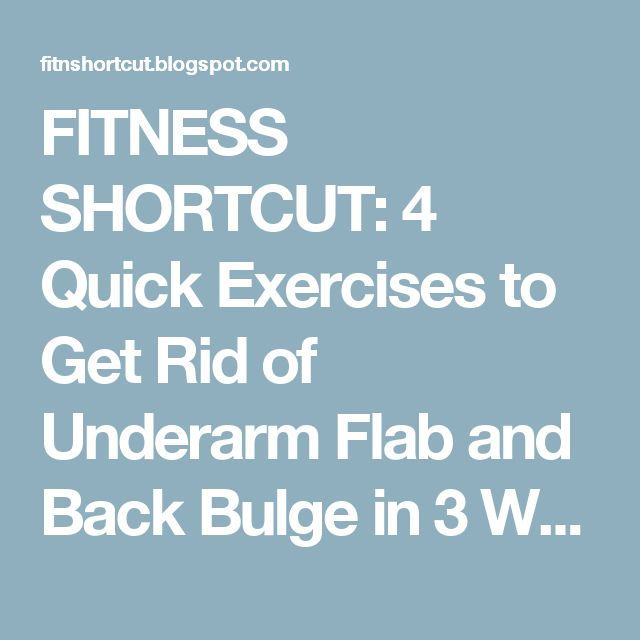 FITNESS SHORTCUT: 4 Quick Exercises to Get Rid of Underarm Flab and Back Bulge in 3 Weeks Page 2