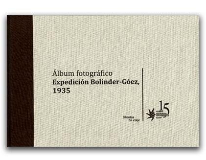Álbum fotográfico, expedición Bolinder-Góez, 1935 -Fondo Editorial Universidad Eafit     http://www.librosyeditores.com/tiendalemoine/2498-album-fotografico-expedicion-bolinder-goez-1935.html    Editores y distribuidores.