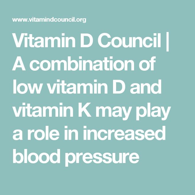 Vitamin D Council | A combination of low vitamin D and vitamin K may play a role in increased blood pressure