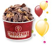 Happy Birthday from Cold Stone Creamery! BUY ONE LIKE IT®, LOVE IT® OR GOTTA HAVE IT® SIZE AND GET ONE FREE (OF EQUAL OR LESSER VALUE).