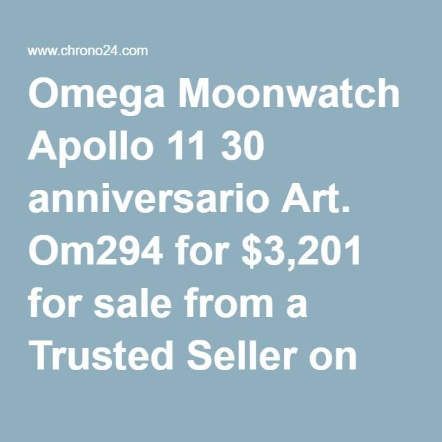 Omega Moonwatch Apollo 11 30 anniversario Art. Om294 for $3,201 for sale from a Trusted Seller on Chrono24