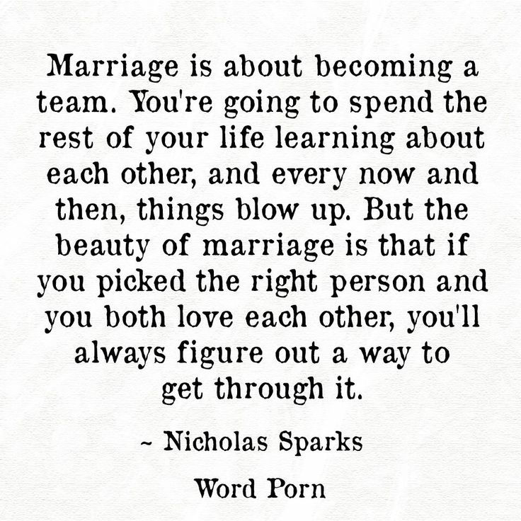 Marry your best friend, the person who will be your life long team mate.  When folks try to rain on your parade, just hold hands and stomp through the puddles.