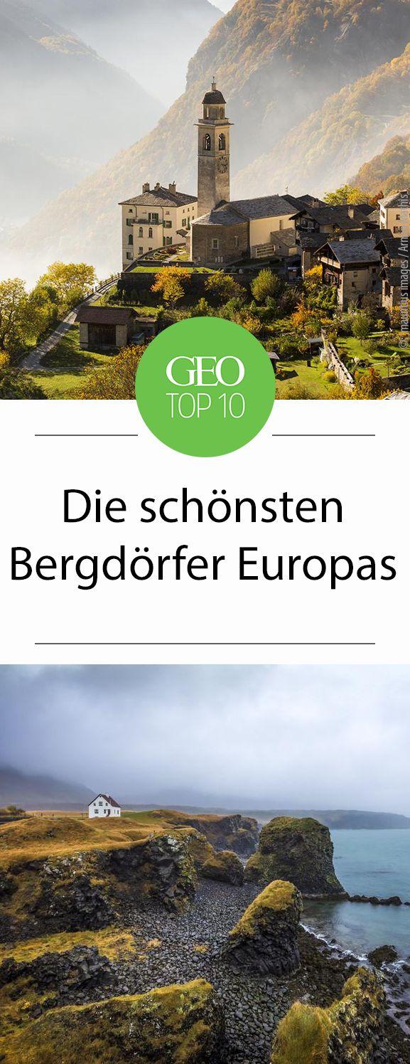 Wir zeigen Euch die schönsten Bergdörfer Europas. Jedes einzelne ist eine Reise wert!
