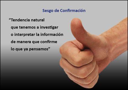 Sesgo de Confirmación / Artículo completo: http://sharingideas-josecavd.blogspot.com.es/2014/05/sesgo-de-confirmacion-sesgos-cognitivos.html