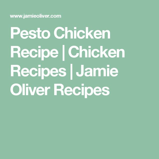 Pesto Chicken Recipe | Chicken Recipes | Jamie Oliver Recipes