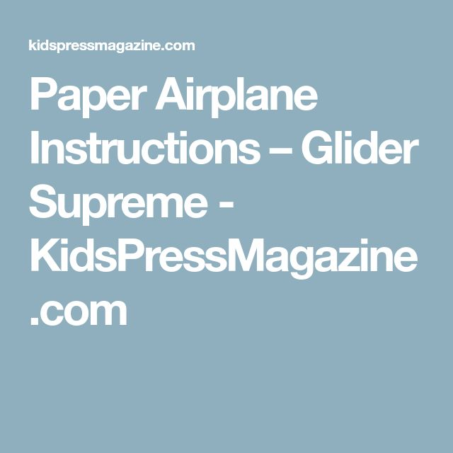 how to make a paper airplane glider instructions