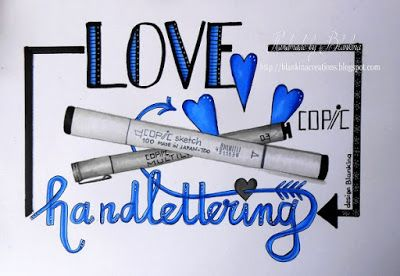 Blankina creations: I love Copic handlettering Copic Europe DT post