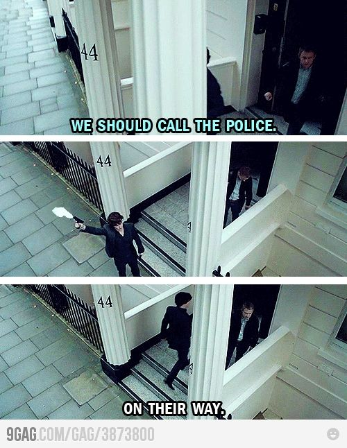 : Like A Boss, Sherlock Bbc, Problems Solving, Guns, Sher Locks, The Police, Funny, Sherlock Holmes, Watches