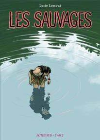 Les Sauvages, Actes sud / L´An 2, 2011