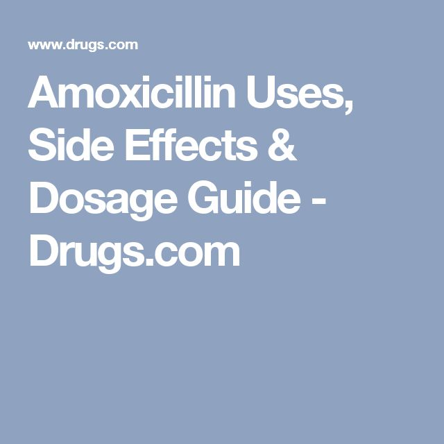 Amoxicillin Uses, Side Effects & Dosage Guide - Drugs.com