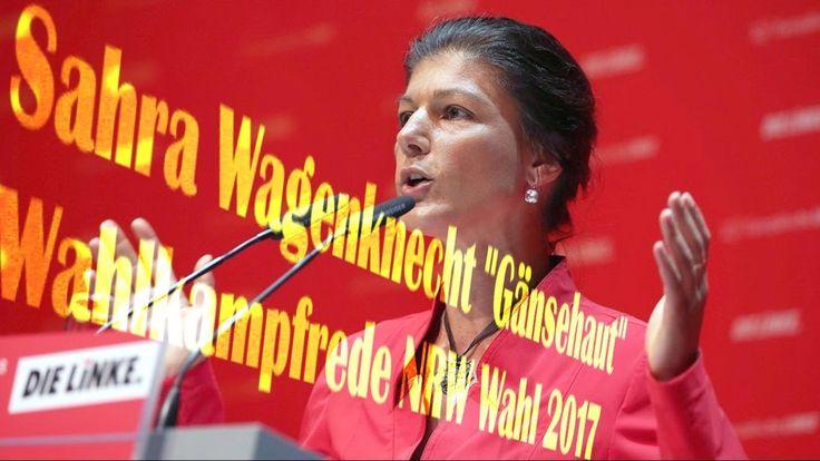 GENIALE Sahra Wagenknecht GÄNSEHAUT Rede NRW Wahlkampf 2017