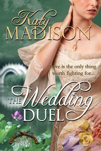 The Wedding Duel (The Dueling Pistols Series) by Katy Madison, http://www.amazon.com/dp/B004EYT0UO/ref=cm_sw_r_pi_dp_z91Yrb11B08MX