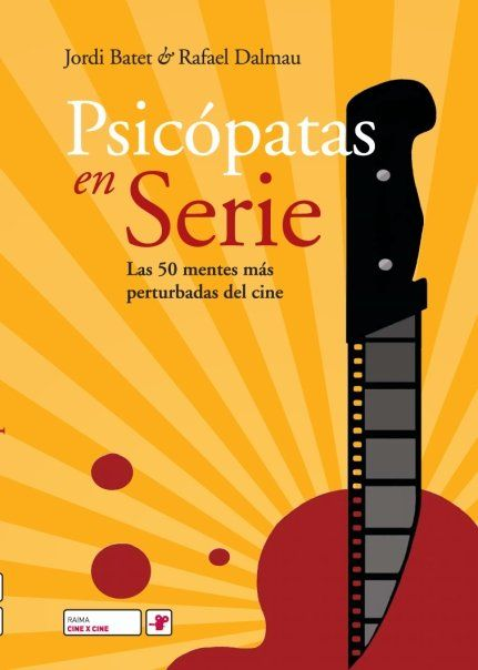 Cover for 'Psicópatas en serie', by R. Dalmau 6 J. Batet, a book on the most famous psychotic characters starring films. Raima Cine x Cine – Ink and gouache, 2008.