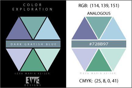 "Eva Maria Keiser Designs: Explore Color: ""Dark Grayish Blue"" - Analogous"