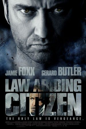 Law Abiding Citizen. Another amazing movie with Mr Gerard Butler