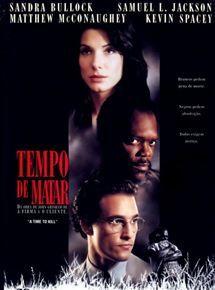Assistir Filme Tempo De Matar Dublado 1996 Blog De Tudo Um Pouco Tempo De Matar Assistir Filme Baixar Filmes Dublados