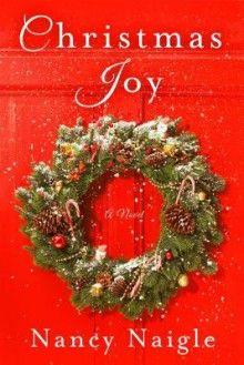 Christmas Joy: A Novel - Nancy Naigle