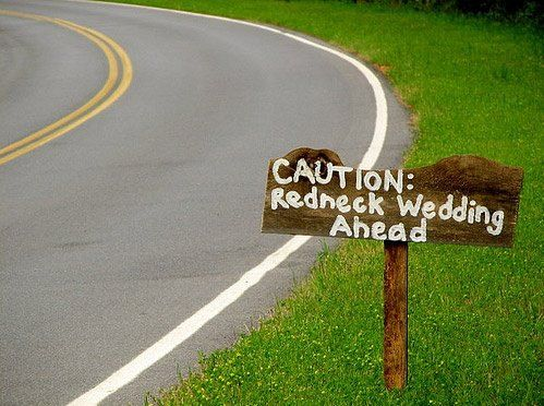 redneck wedding ideas - Google Search#