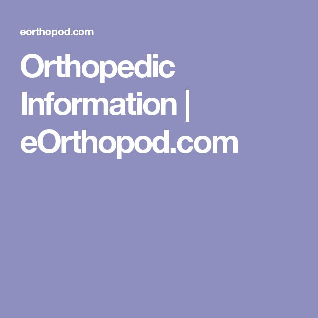 Orthopedic Information | eOrthopod.com