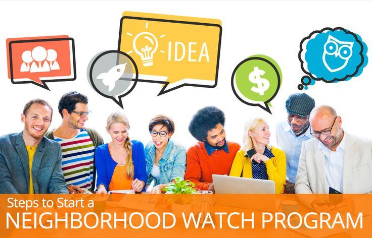 Steps to Starting a Neighborhood Watch Program