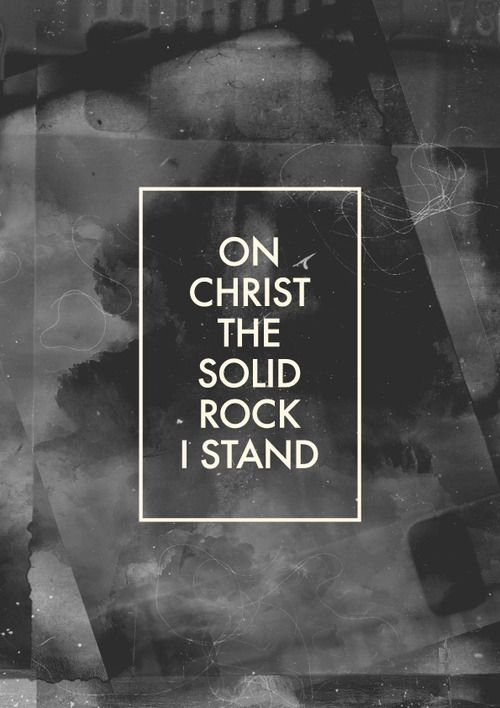"All other ground is sinking sand. According to the Word of God, Jesus Christ is ""Our Rock""!  1Corinthians 10:4, Matthew 16:18  And a ""Solid Foundation in which we Stand""..............1 Corinthians 3:11, 1 Peter 2:24-25"