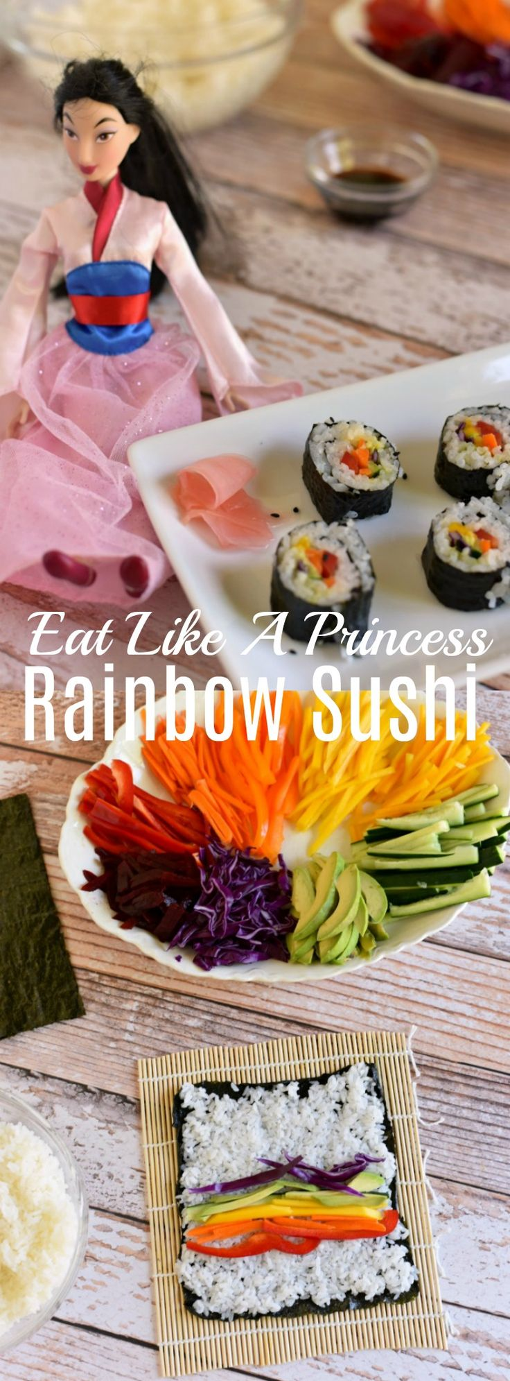 These easy veggie rainbow sushi rolls are perfect for kids! Eat Like A Princess - Mulan Inspired Recipe  via @GingeredWhisk