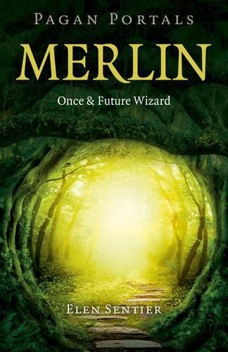 From 2.50:Pagan Portals - Merlin: Once And Future Wizard | Shopods.com