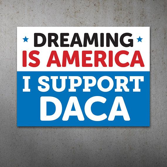 Anti Trump Political Sign, DACA Support Poster, Dreamers. Shop Protest Nation on etsy for more.