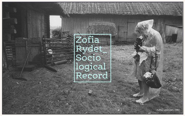 Zofia Rydet | Sociological Record http://www.zofiarydet.com/en https://vimeo.com/24091206