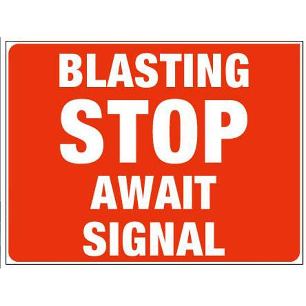 Blasting Stop Await Signal #Caution #Signs #Creations #Group