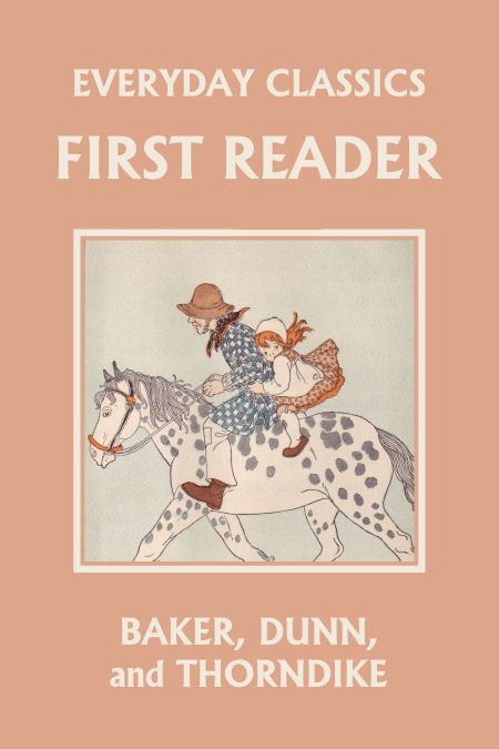 Everyday Classics First Reader By Franklin T Baker Classic Books Children S Literature Classic Literature